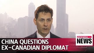 Ex-Canadian diplomat being questioned in China for 'harming national security': state media