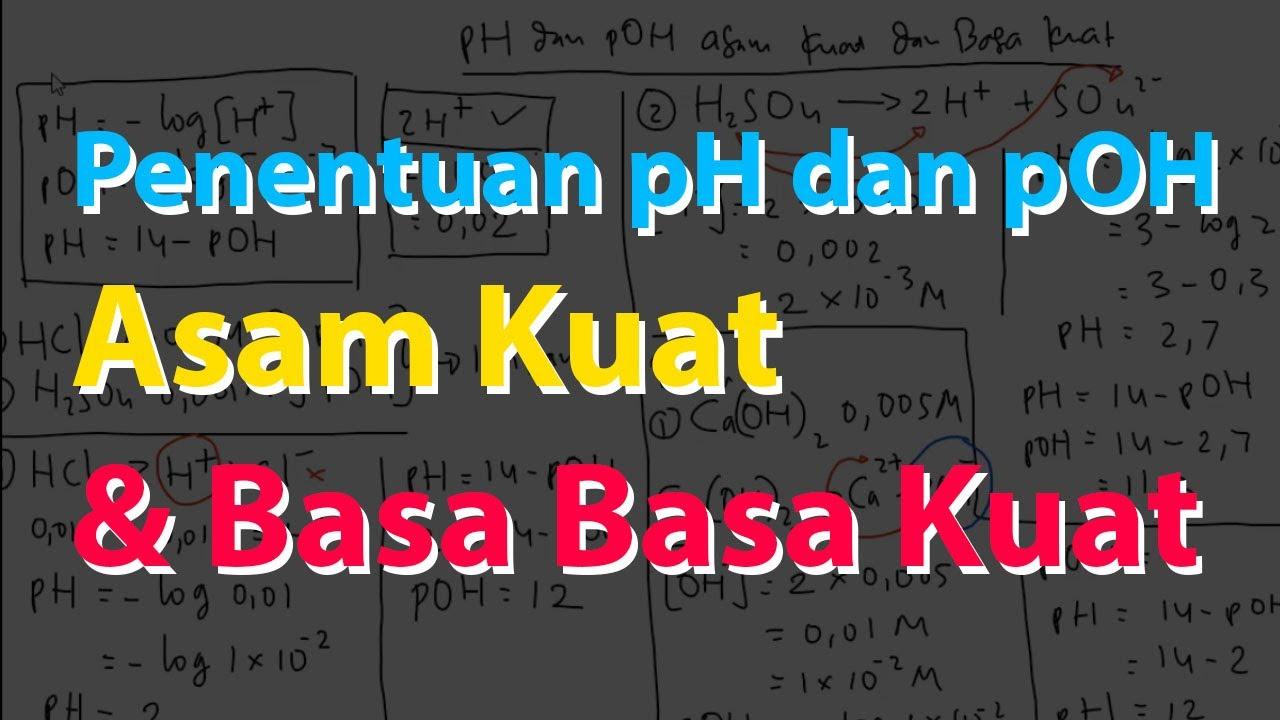 Cara Menghitung pH dan pOH Asam Kuat dan Basa Kuat - YouTube