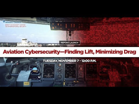 Report Launch: Aviation Cybersecurity—Finding Lift, Minimizing Drag