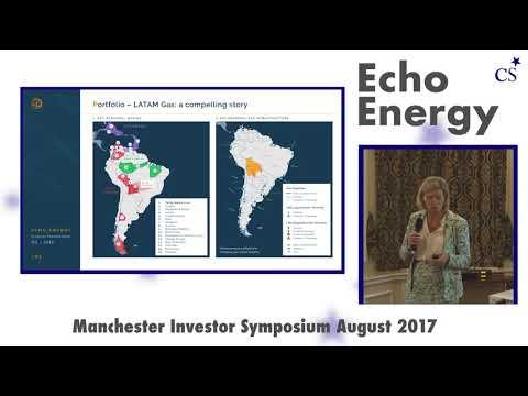 Investor Symposium Manchester: Echo Energy (ECHO) Presentation