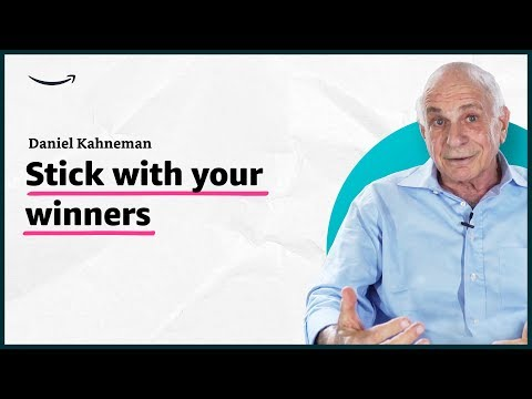 Daniel Kahneman - Stick With Your Winners - Insights for ...