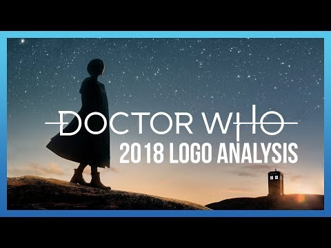 Doctor Who's 2018 Rebrand - An Analysis