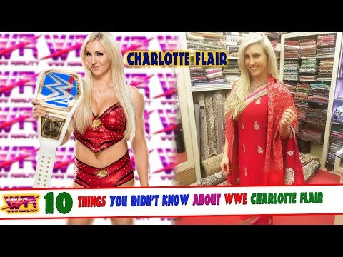 10 things you didn't know about wwe charlotte flair - by wwe reality