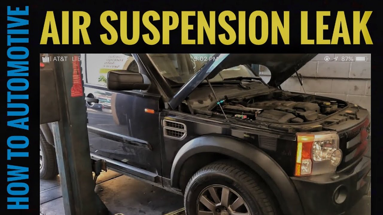 How to Find Air Suspension Leaks on a Land Rover LR3