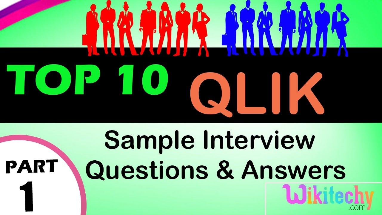 qlik top most interview questions and answers for freshers qlik top most interview questions and answers for freshers experienced online videos lectures