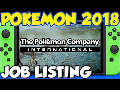 POKEMON SWITCH IS BEING TRANSLATED! Official Pokémon Company Job Listing