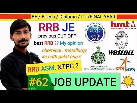 RRB JE, ASM, NTPC , BARC , HSSC , ISRO , WBSEDCL & more  : #62 JOB UPDATE