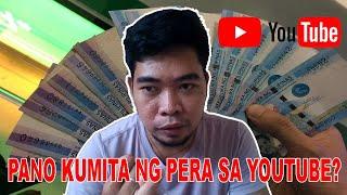 PANO KUMITA NG PERA SA YOUTUBE (HOW TO EARN MONEY ON YOUTUBE)