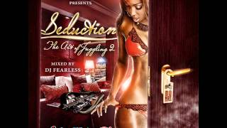 Seduction DanceHall Mix (DJ FearLess)