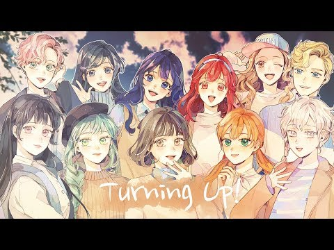 【Collaboration】 ✿ Turning Up! ~Memory Edition~ ✿