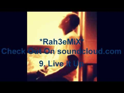 Rah3eMiX Live It Up mp3)