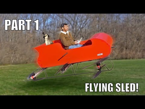 Personal Flying Sleigh DRONE Part 1