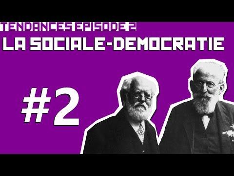 Tendances, épisode n°2:  La Sociale-Démocratie