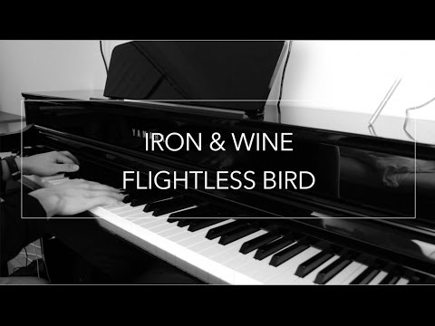 Flightless Bird, American Mouth  Iron & Wine Instrumental klaver af Martin Gislason
