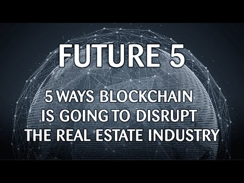 How will the blockchain disrupt real estate?