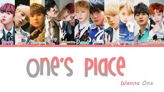 WANNA ONE (워너원) – ONE'S PLACE/HOME (집)  Lyrics [Color Coded_Han_Rom_Eng]