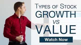Basic Stock Investing Strategies: Growth vs Value [Stock Market Course 102]