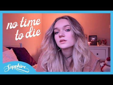 No Time To Die – Billie Eilish | Cover by Sapphire