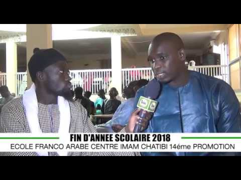 Ouvertire itv Cheikh Niang fin d'année scolaire 2018 Daara Franco Arabe Centre Imame Chatibi