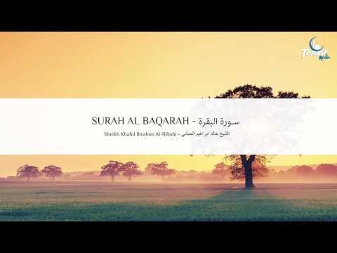Surah Al Baqarah - Khalid Al Hibshi   Sureja El Bekare   سورة البقرة - خالد الحبشي
