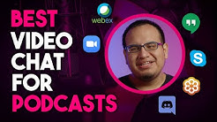 Best Video Chat App for Live Streaming and Podcasts?