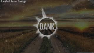 Zedd, Alessia Cara -Stay (Paul Gannon Bootleg Remix)