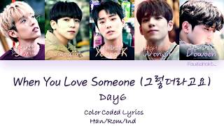 Video DAY6 – When You Love Someone (그렇더라고요) | Indo sub download MP3, 3GP, MP4, WEBM, AVI, FLV Maret 2018