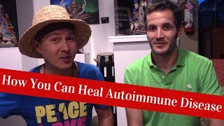 How I Healed My Autoimmune Disease & You Can Too by Diet Changes