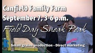 Field Day Sneak Peek: Canfield Family Farm, September 7