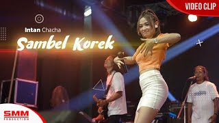 Download lagu Intan Chacha - Sambel Korek (OFFICIAL VIDEO)