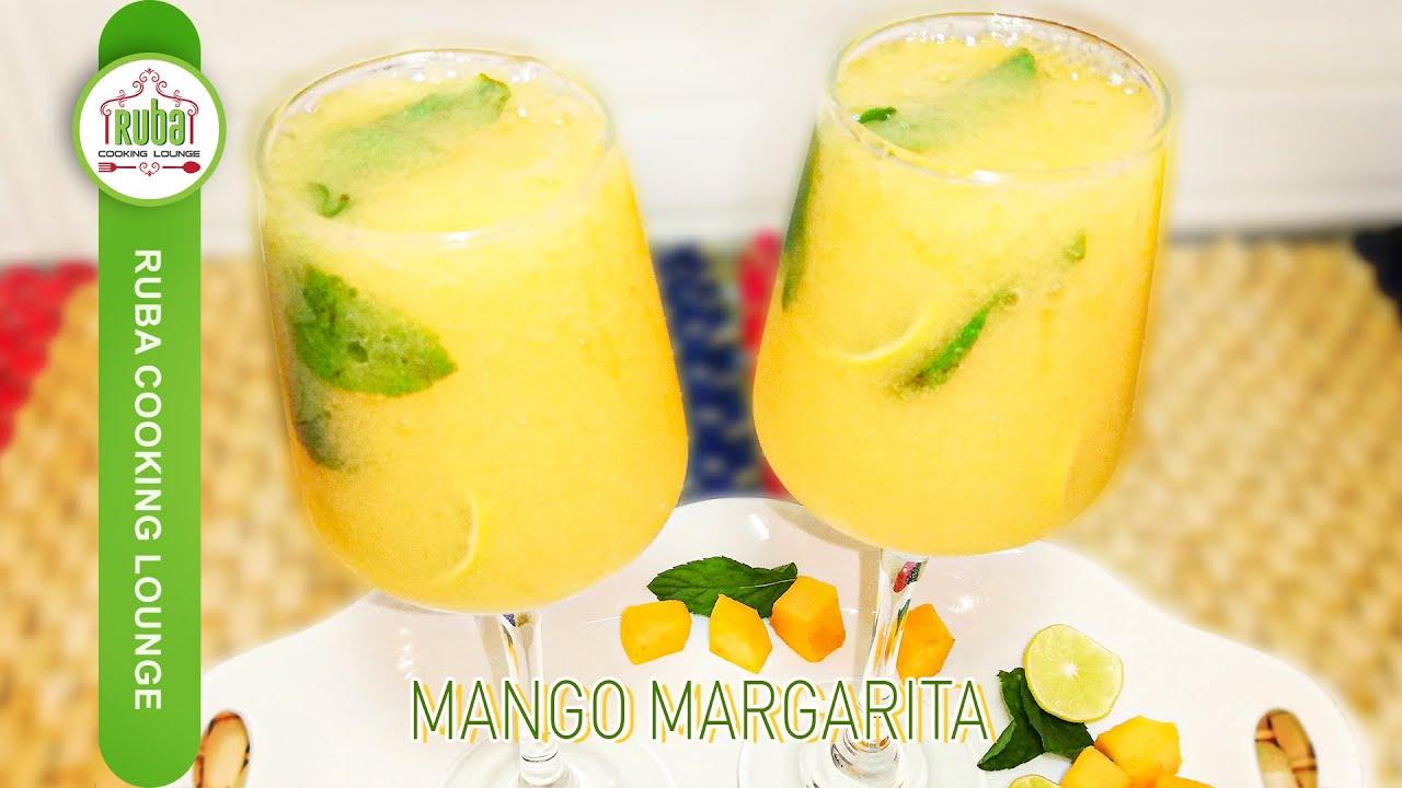 Mango Margarita | Mango Recipes by Ruba Cooking Lounge