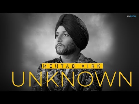 Unknown By Mehtab Virk (Official Song) Latest Punjabi Songs 2019