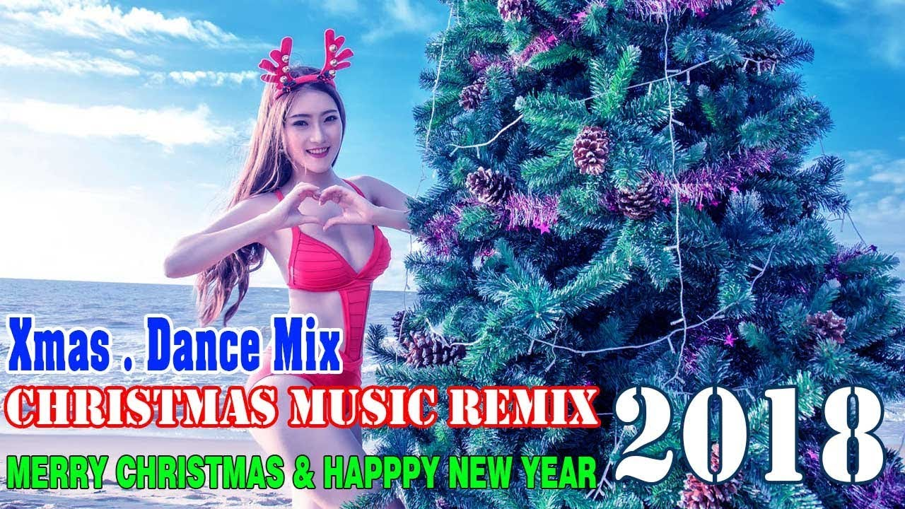 Best Christmas Songs Mix 2018 ♪ Xmas Nonstop Remix - YouTube
