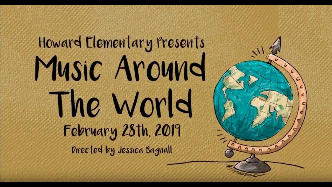 Howard Vocal Concert Music Around The World Youtube