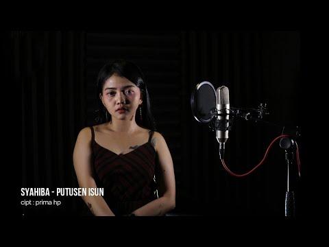 Syahiba - Putusen Isun (Official Lyric)