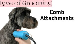 Grooming with Comb Attachments