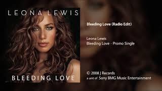 Leona Lewis - Bleeding Love (Radio Edit)