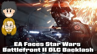 EA Faces Backlash for Star Wars: Battlefront II DLC - #CUPodcast