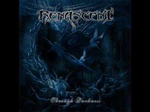 Renascent - Through Darkness