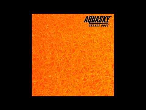 Aquasky - Orange Dust (1997)