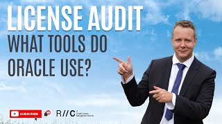 Overview: Oracle License Audit Tools