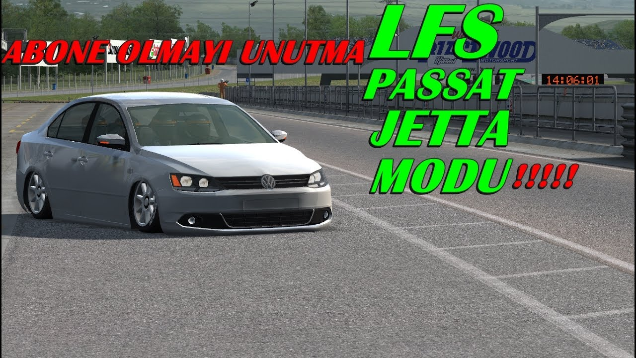 lfs!!! passat/jetta/modu!!!! - youtube