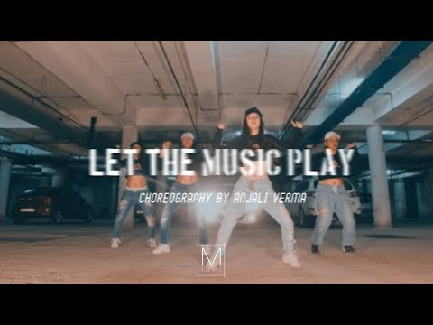 LET THE MUSIC PLAY | ANJALI VERMA | M FILMS