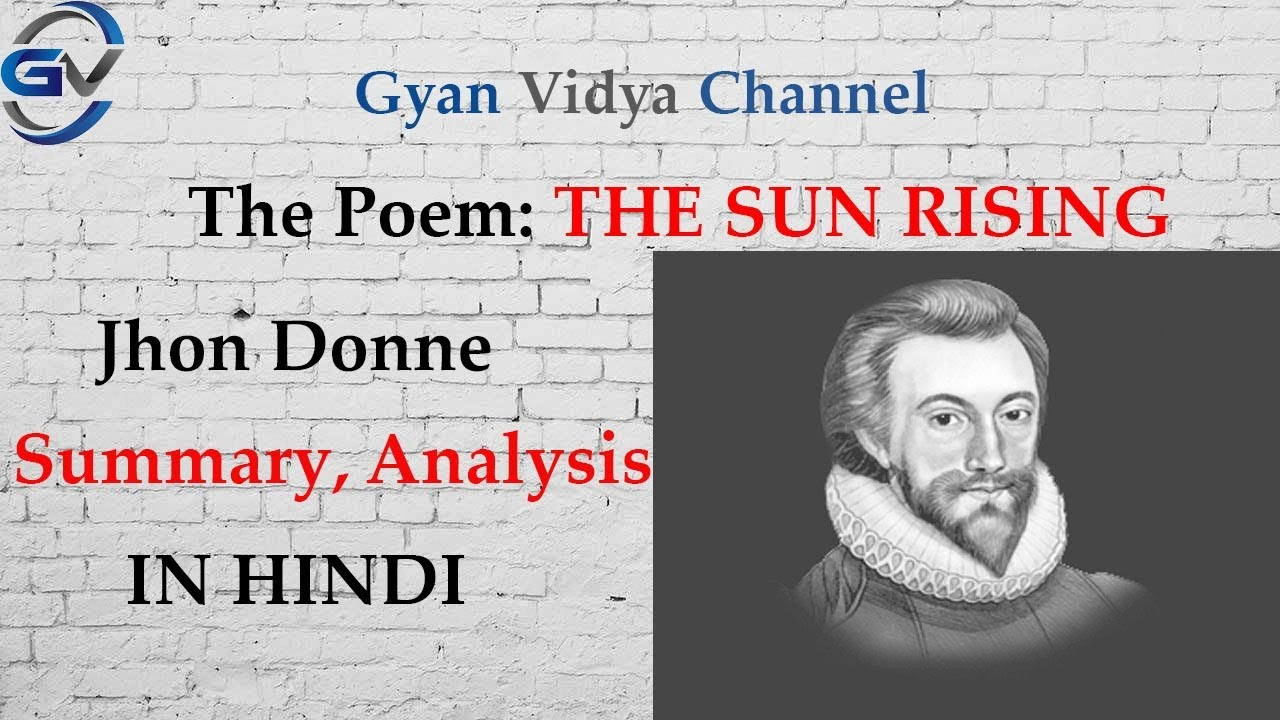 eb06442a3534 The Sun Rising by Jhon Donne Summary