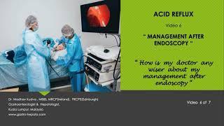 ACID REFLUX - Management after Endoscopy