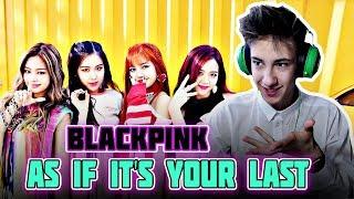 ОМАЙ😍 | BLACKPINK - AS IF IT'S YOUR LAST M/V Реакция | (K-pop группа) | Реакция на BLACKPINK