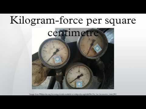 Kilogram-force per square centimetre