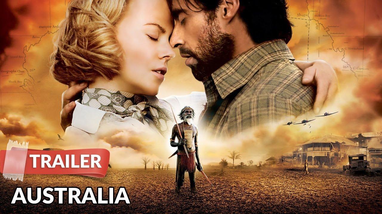 Australia 2008 Trailer Hd Nicole Kidman Hugh Jackman Youtube