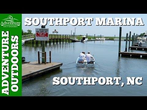 Southport Marina & Boat Launch Tour ~ Southport, NC