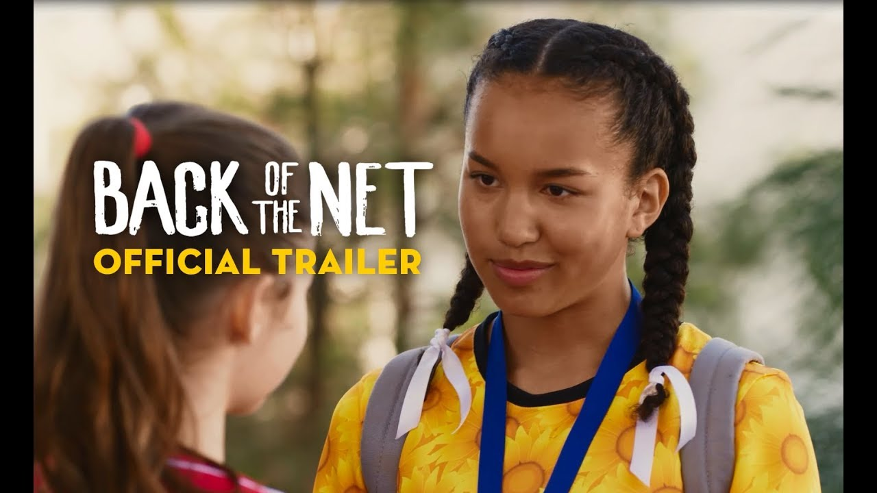 Download Back of the Net (2019) - Official Trailer - Sofia Wylie